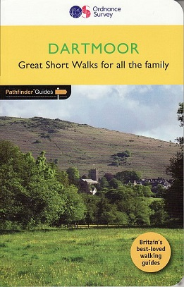 Pathfinder Guide: Dartmoor - Great Short Walks for all the family