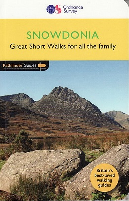 Pathfinder Guide - Snowdonia - Great Short Walks for all the family