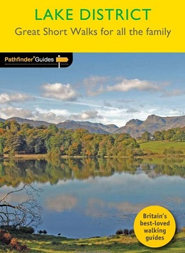 Pathfinder Guide Short Walks: Lake District