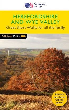Pathfinder Short Walks - Herefordshire & the Wye Valley
