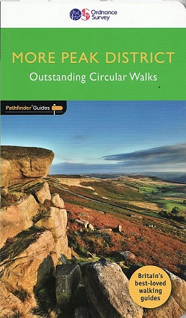 Pathfinder Guide: More Peak District Outstanding Circular Walks