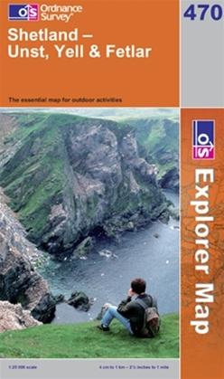 OS Explorer Map 470 Shetland - Unst, Yell & Fetlar