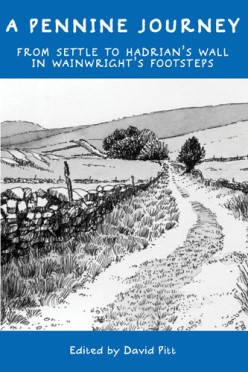 A Pennine Journey - From Settle to Hadrian's Wall in Wainwright's Footsteps
