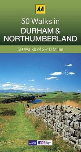 AA 50 Walks in Durham & Northumberland