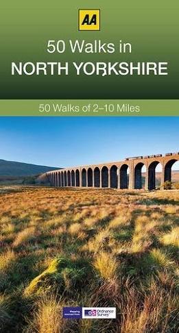 AA 50 Walks in North Yorkshire