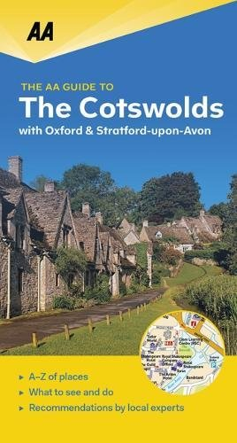 AA Guide to the Cotswolds - with Oxford & Stratford-upon-Avon