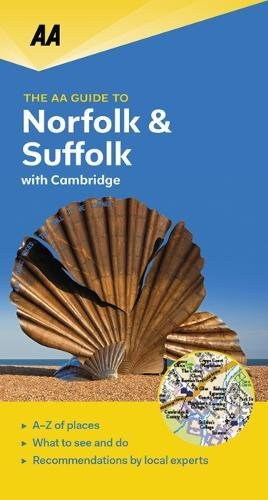 AA Guide to Norfolk & Suffolk - with Cambridge