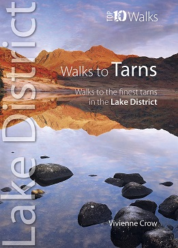Top 10 Walks Series: Walks to Tarns - Walks to the Hidden Lakes of Cumbria