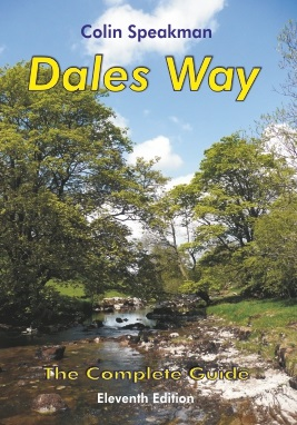 Dales Way - The Complete Guide by Colin Speakman