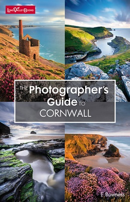 The Photographer's Guide to Cornwall