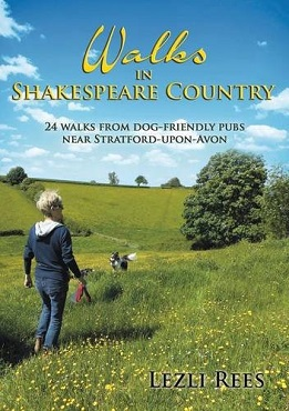 Walks in Shakespeare Country - 24 walks from dog-friendly pubs near Stratford-upon-Avon