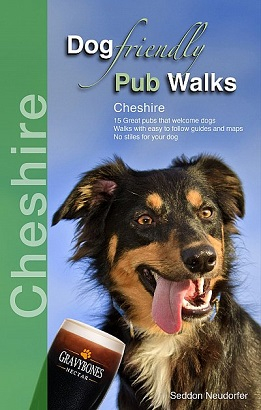 Dog Friendly Pub Walks: Cheshire