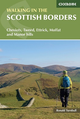 Walking in the Scottish Borders - Cheviots, Tweed, Ettrick, Moffat and Manor hills