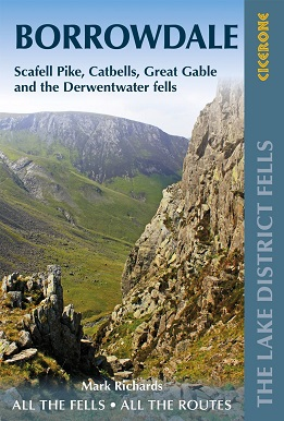 Walking the Lake District Fells - Borrowdale Scafell Pike, Catbells, Great Gable and the Derwentwater fells