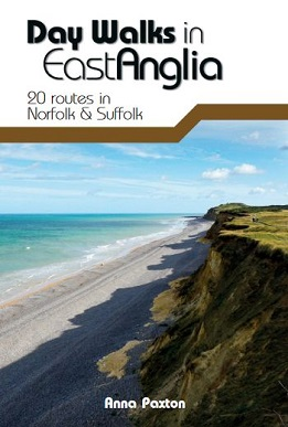 Day Walks in East Anglia - 20 routes in Norfolk & Suffolk