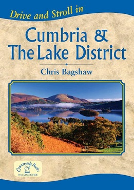 Drive & Stroll in Cumbria & The Lake District