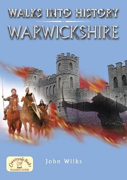 Walks into History: Warwickshire