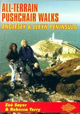 All-Terrain Pushchair Walks: Anglesey & Lleyn Peninsula