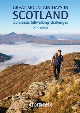 Great Mountain Days in Scotland - 50 classic hillwalking challenges