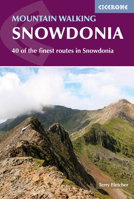 Mountain Walking in Snowdonia - 40 of the finest routes in Snowdonia
