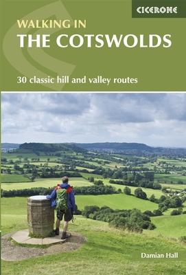 Walking in the Cotswolds - 30 classic hill and valley routes