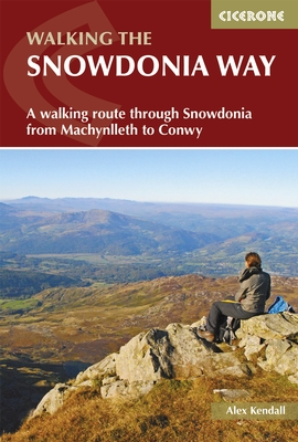 Walking The Snowdonia Way - A walking route through Snowdonia from Machynlleth to Conwy