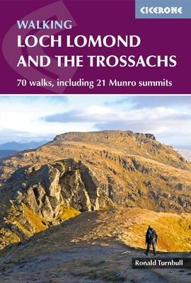 Walking Loch Lomond and the Trossachs - 70 walks, including 21 Munro summits