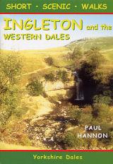 Short Scenic Walks - Ingleton & the Western Dales