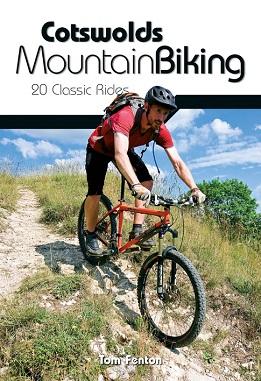 Cotswolds Mountain Biking - 20 Classic Rides