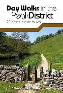 Day Walks in the Peak District - 20 classic circular routes