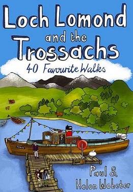 Loch Lomond and the Trossachs - 40 Favourite Walks