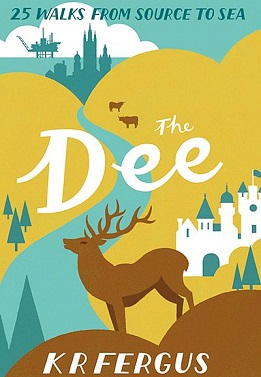 Dee: 25 walks from source to sea