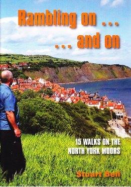 Rambling on... and on -  15 walks on the North York Moors