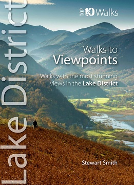 Top 10 Walks Series: Walks to Viewpoints - Walks with the most stunning views in the Lake District