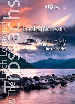 Top 10 Walks Series: Loch Side Walks - Loch Lomond & The Trossachs