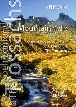 Top 10 Walks - Mountain Walks: The finest mountain walks in Loch Lomond & The Trossachs