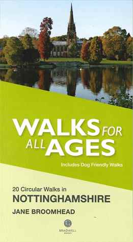 Walks for all Ages - Nottinghamshire