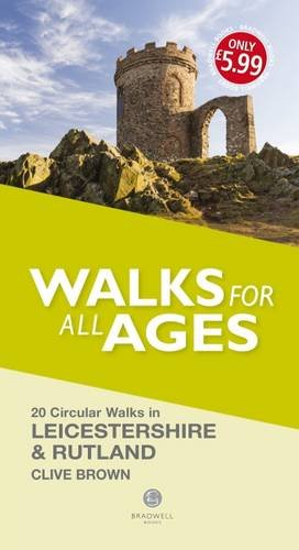 Walks for all Ages Leicestershire & Rutland