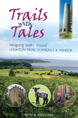 Trails with tales - intriguing walks around Leighton Moss, Silverdale & Arnside