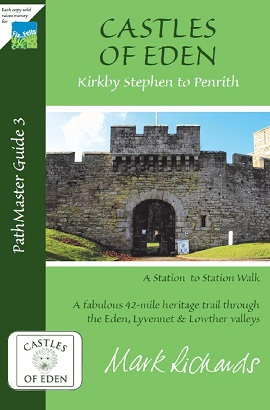 Castles of Eden: Kirkby Stephen to Penrith