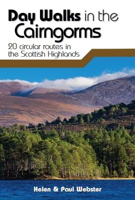 Day Walks in the Cairngorms - 20 circular routes in the Scottish Highlands