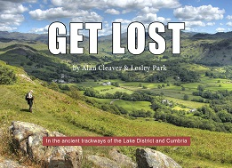 Get Lost - in the ancient trackways of the Lake District and Cumbria