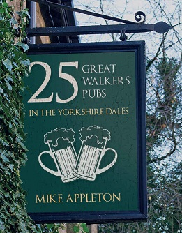 25 Great Walkers' Pubs in the Yorkshire Dales