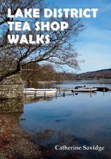 Lake District Tea Shop Walks