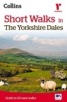 Short walks in the Yorkshire Dales - Guide to 20 easy walks