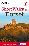 Short Walks in Dorset - Guide to 20 easy walks