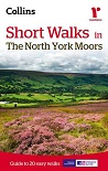 Short Walks in The North York Moors - Guide to 20 Easy Walks