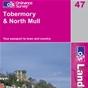 OS Landranger Map 47 Tobermory & North Mull