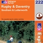 OS Explorer Map 222 Rugby & Daventry