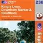 OS Explorer Map 236 King's Lynn, Downham Market & Swaffham